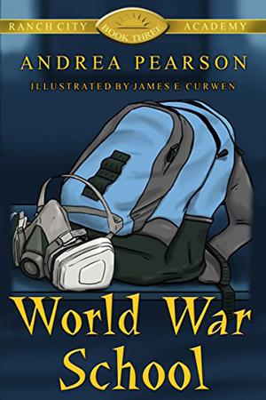 World War School by Andrea Pearson