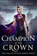 Willow North: Champion of the Crown by Melissa McShane