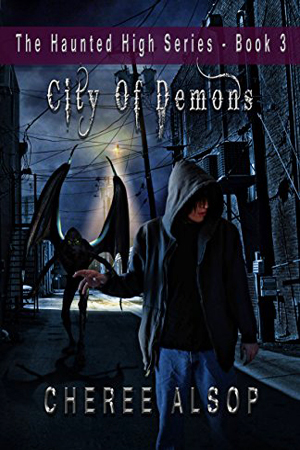 Haunted High: City of Demons by Cheree Alsop
