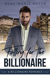 Falling for the Billionaire by Anne-Marie Meyer