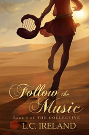Follow the Music by L.C. Ireland