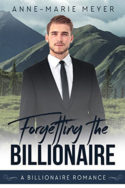 Forgetting the Billionaire by Anne-Marie Meyer