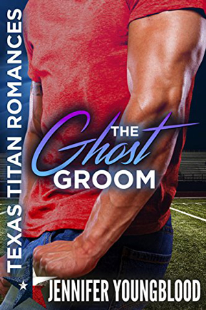 The Ghost Groom by Jennifer Youngblood