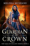 Willow North: Guardian of the Crown by Melissa McShane