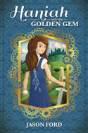 Haniah and the Golden Gem by Jason Ford
