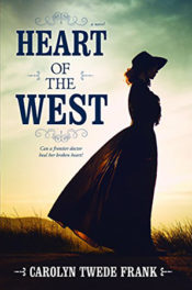 Heart of the West by Carolyn Twede Frank