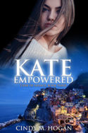 Kate Empowered by Cindy M. Hogan