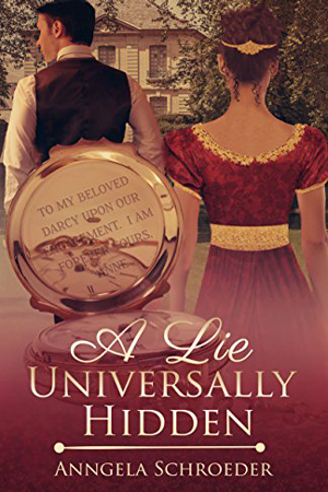 A Lie Universally Hidden by Anngela Schroeder