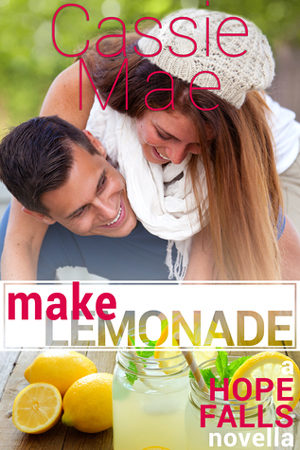 Make Lemonade by Cassie Mae