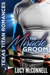 The Miracle Groom by Lucy McConnell