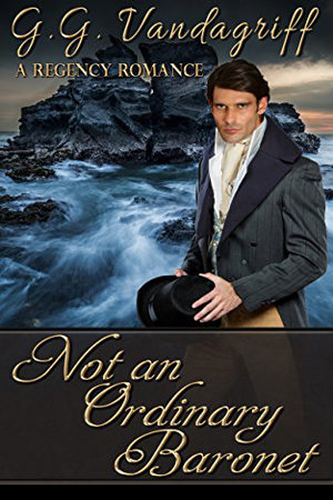 Not an Ordinary Baronet by G.G. Vandagriff