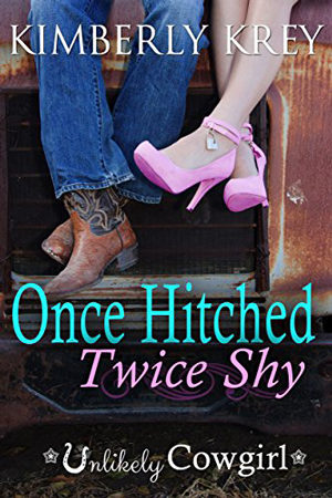 Once Hitched Twice Shy by Kimberly Krey