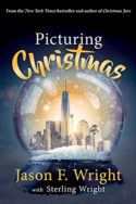 Picturing Christmas by Jason F. Wright