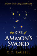 The Rise of Ammon's Sword by C.C. Raubell