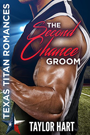 The Second Chance Groom by Taylor Hart