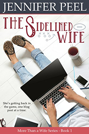 The Sidelined Wife by Jennifer Peel