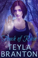 Imprints: Touch of Rain by Teyla Branton