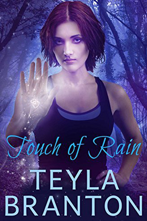 Imprints: Touch of Rain by Teyla Branton