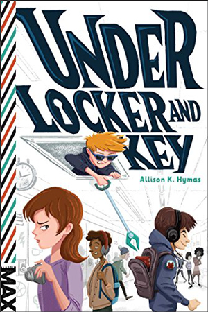 MAX: Under Locker and Key by Allison K. Hymas