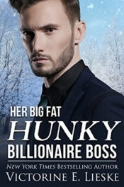 Her Big Fat Hunky Billionaire Boss by Victorine E. Lieske