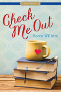Check Me Out by Becca Wilhite