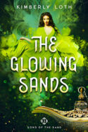 The Glowing Sands by Kimberly Loth