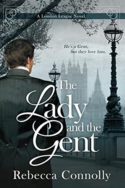 The Lady and the Gent by Rebecca Connolly