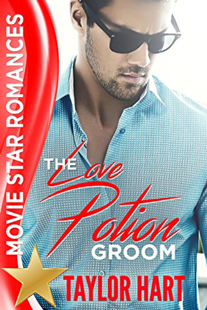 The Love Potion Groom by Taylor Hart