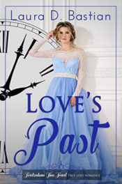 Love's Past by Laura D. Bastian