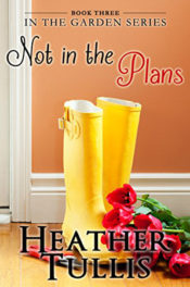 Not in the Plans by Heather Tullis