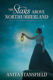 The Stars Above Northumberland by Anita Stansfield