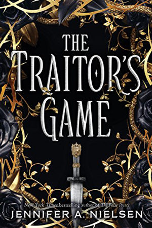 The Traitor's Game by Jennifer A. Nielsen