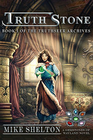 TruthSeer Archives: TruthStone by Mike Shelton