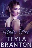 Imprints: Under Fire by Teyla Branton