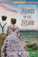 Ashes on the Moor by Sarah M. Eden