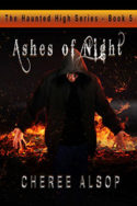 Haunted High: Ashes of Night by Cheree Alsop