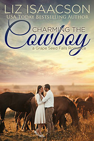 Charming the Cowboy by Liz Isaacson