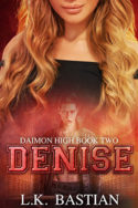 Daimon High: Denise by L.K. Bastian