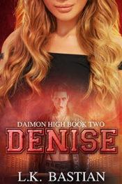 Denise by L.K. Bastian