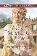 Frontier Matchmaker Bride by Regina Scott