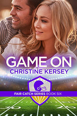 Fair Catch: Game On by Christine Kersey