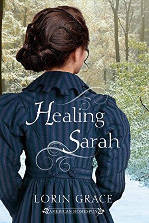 Healing Sarah by Lorin Grace