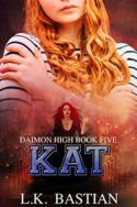 Daimon High: Kat by L.K. Bastian