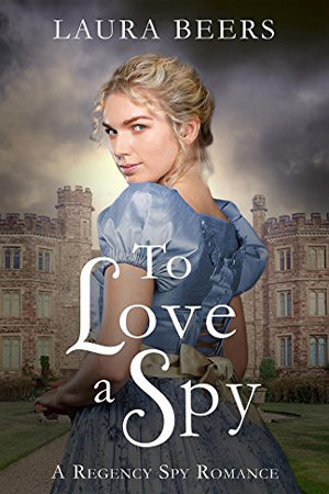 Beckett Files: To Love a Spy by Laura Beers