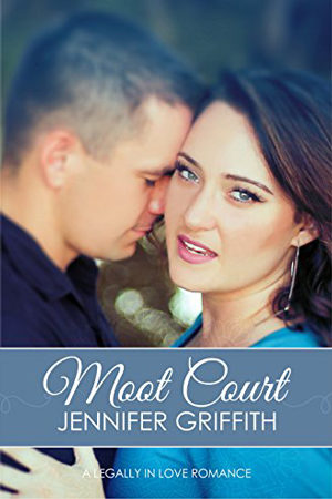 Legally in Love: Moot Court by Jennifer Griffith
