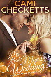 My Best Man's Wedding by Cami Checketts