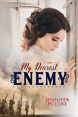 My Dearest Enemy by Jennifer Moore