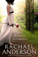 My Sister's Intended by Rachael Anderson