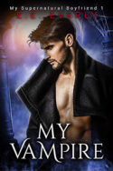 My Vampire by E.E. Everly