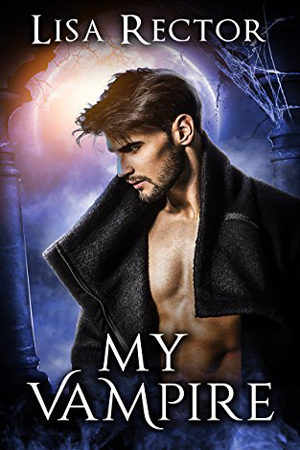 My Vampire by Lisa Rector